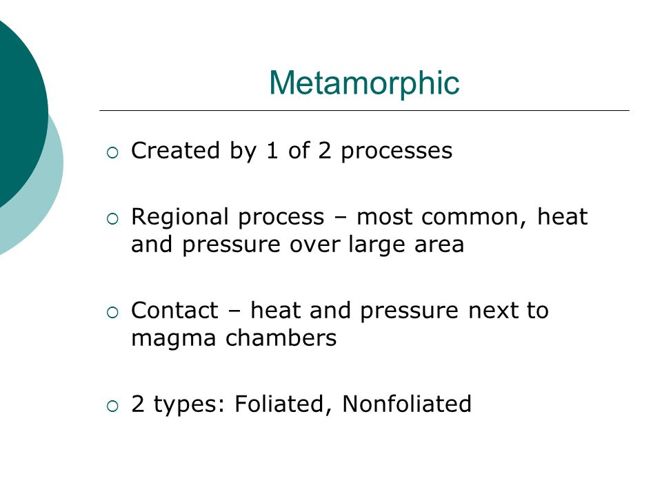 Metamorphic Created by 1 of 2 processes