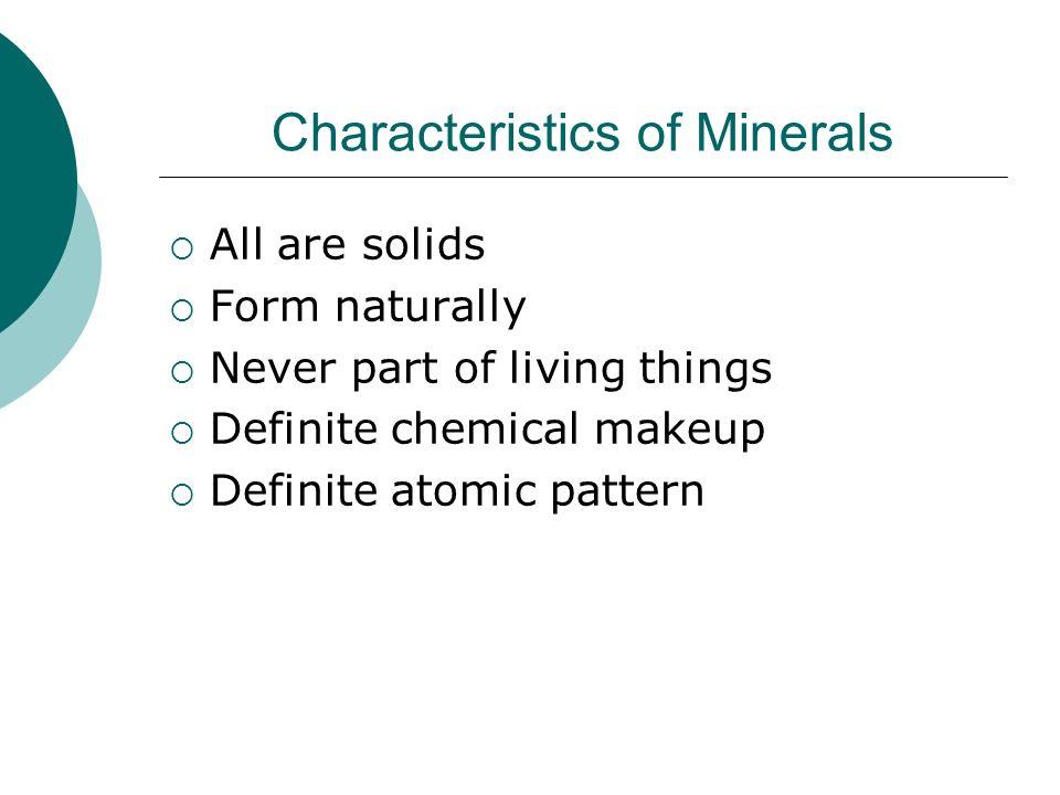 Characteristics of Minerals
