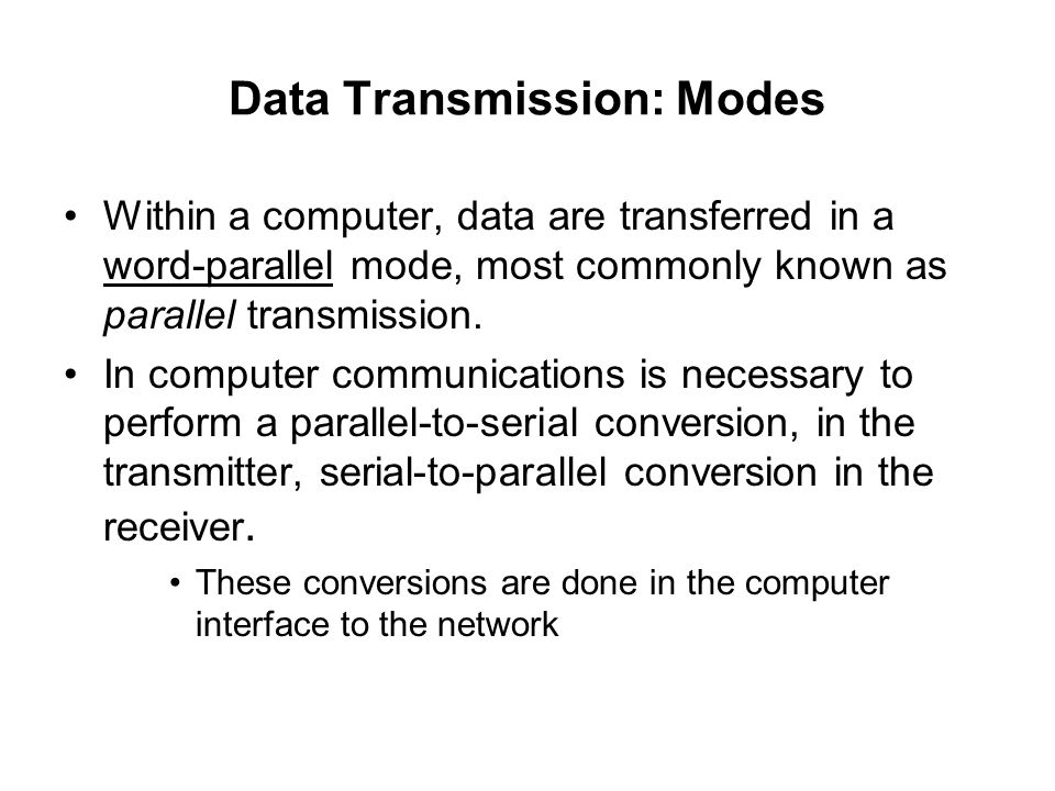 Data Transmission: Modes