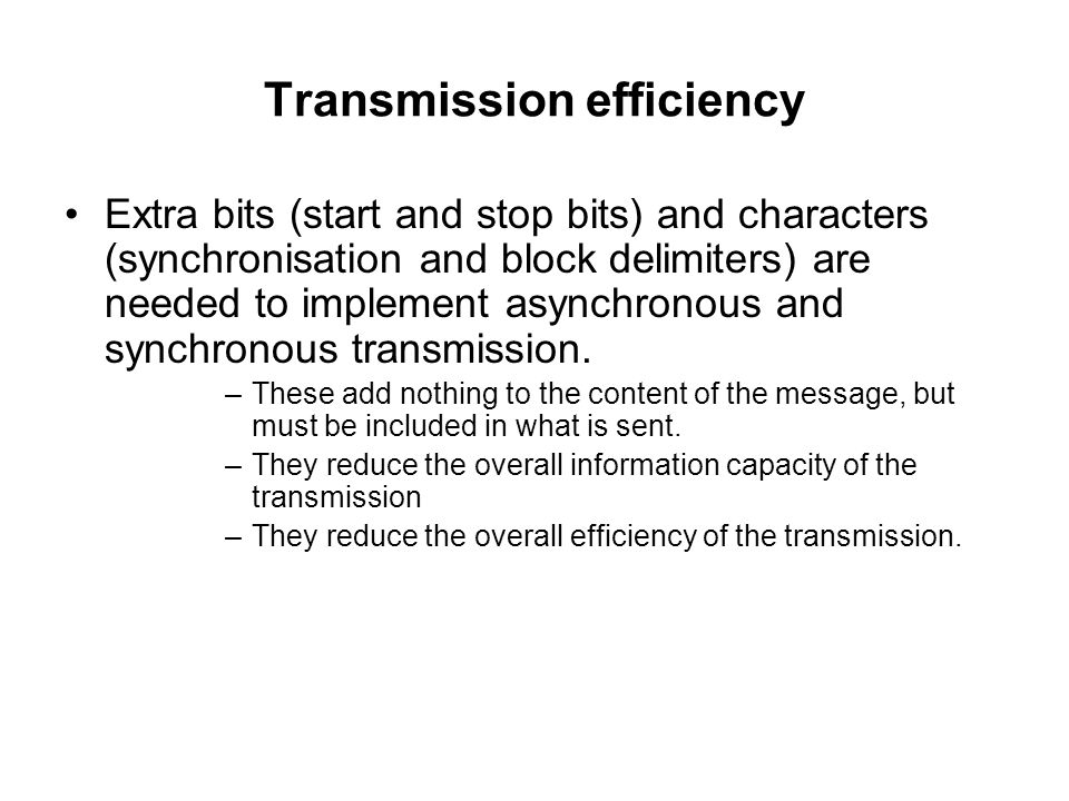 Transmission efficiency
