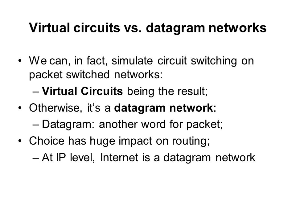 Virtual circuits vs. datagram networks