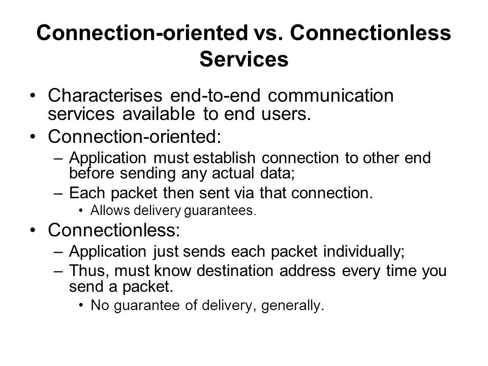 Connection-oriented vs. Connectionless Services