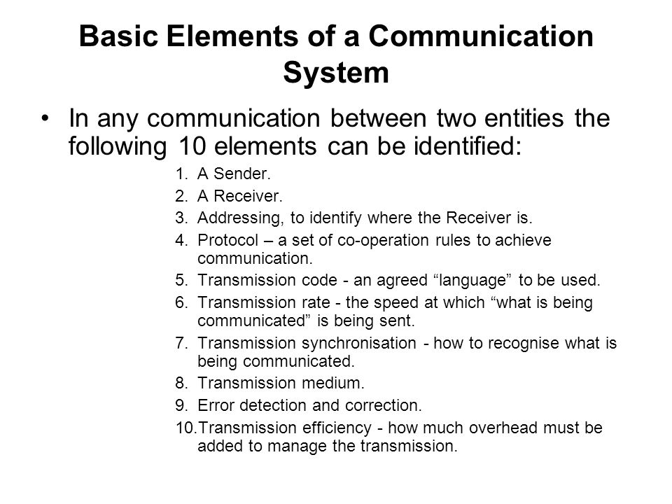 Basic Elements of a Communication System