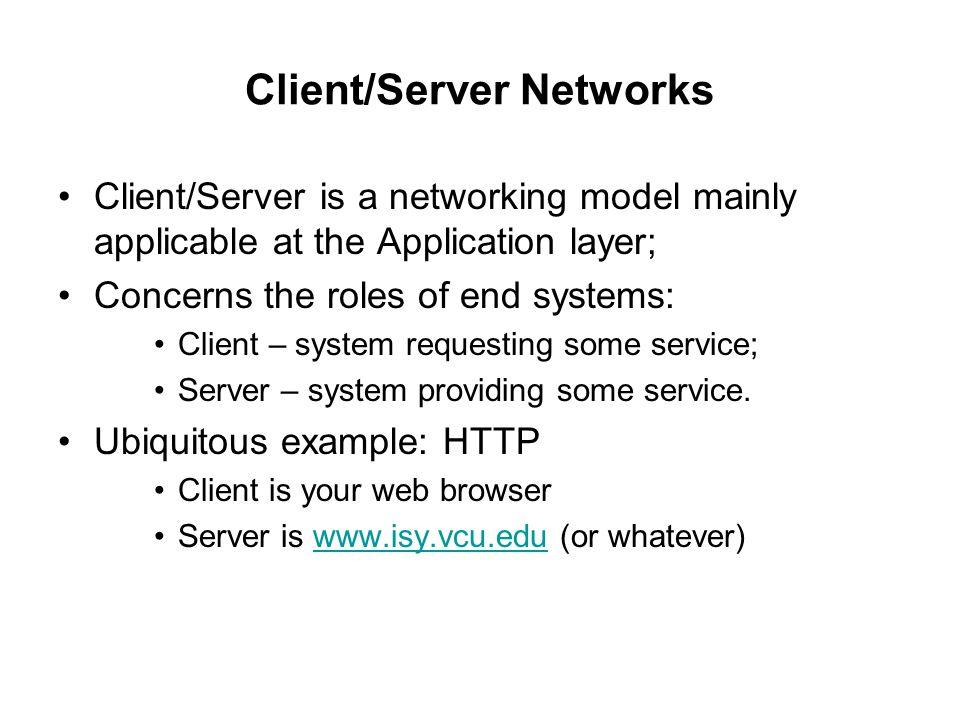 Client/Server Networks