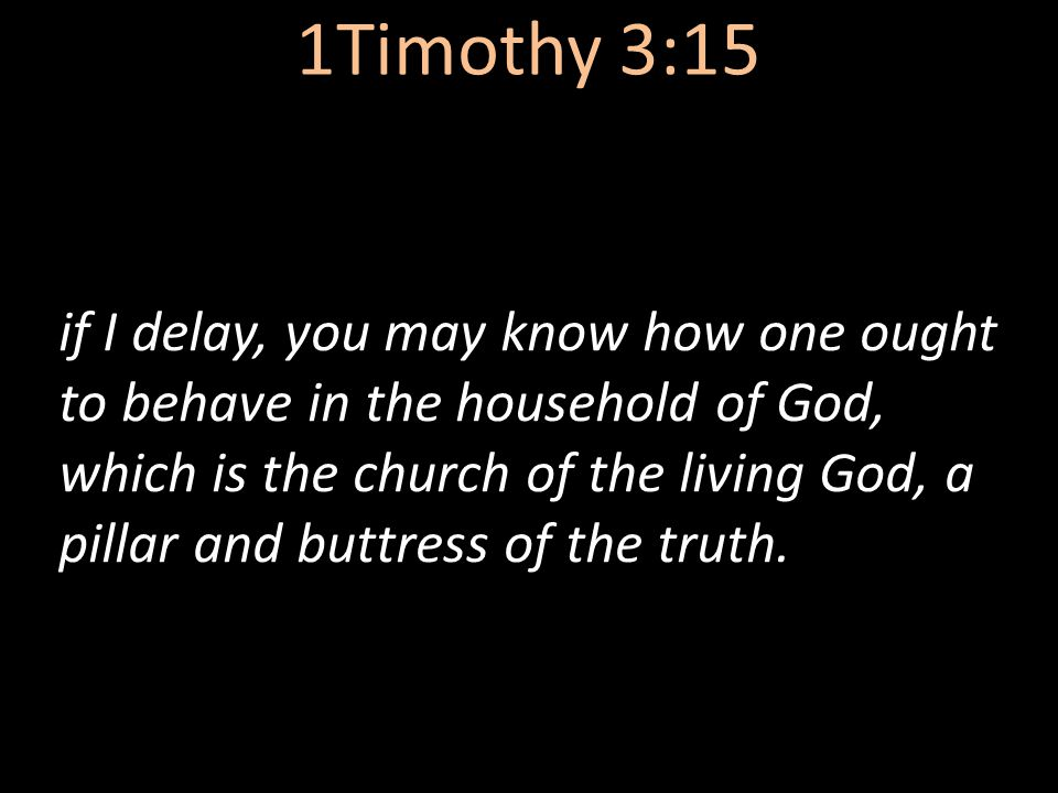 1Timothy 3:15
