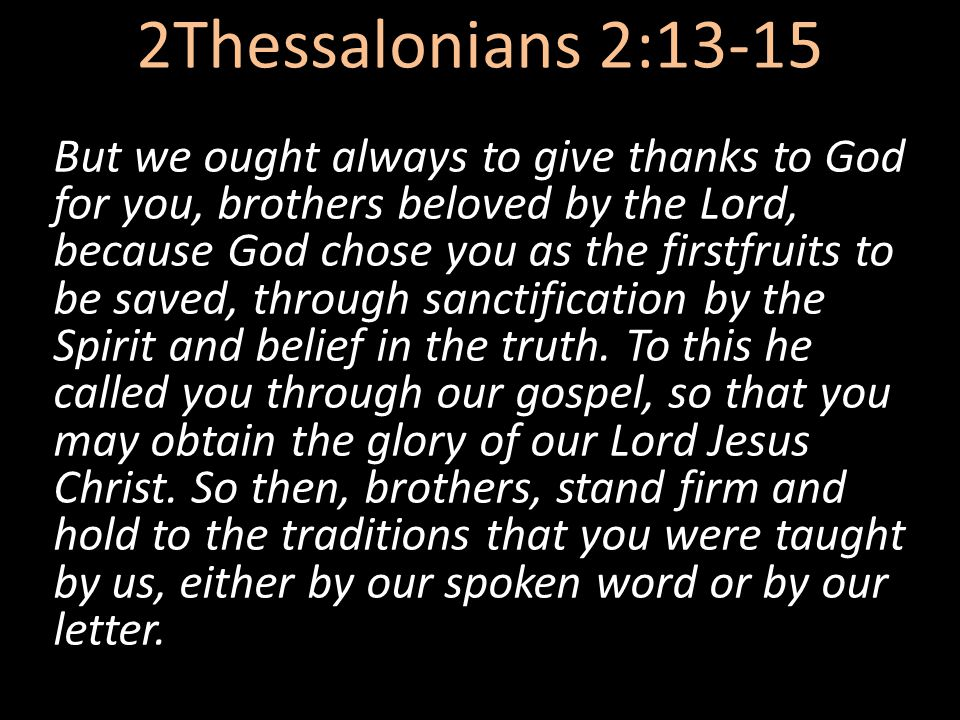 2Thessalonians 2:13-15