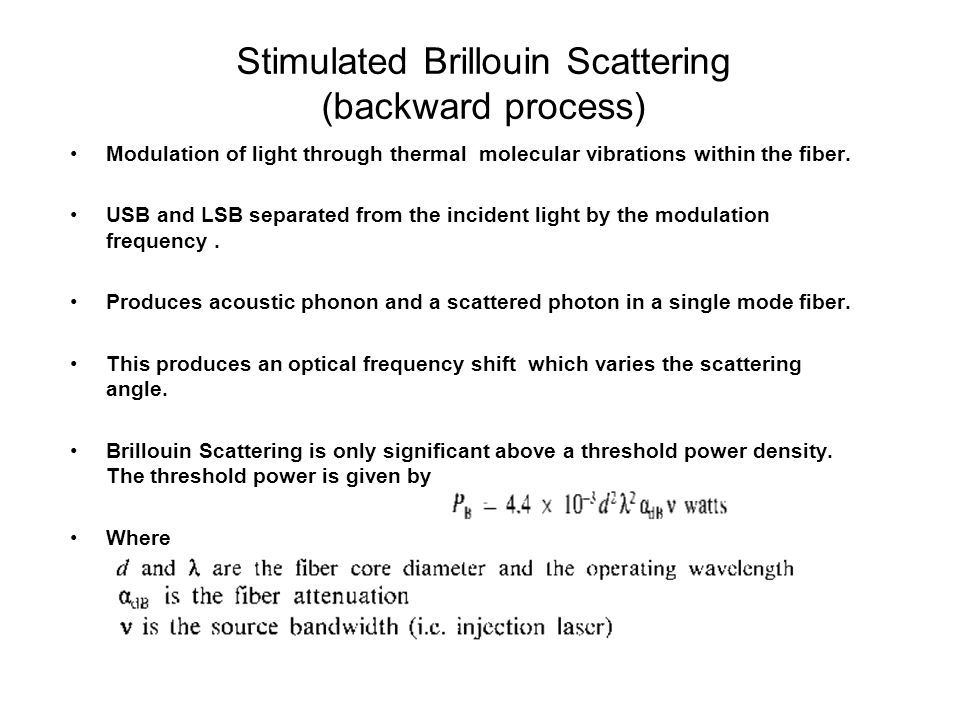 Stimulated Brillouin Scattering (backward process)