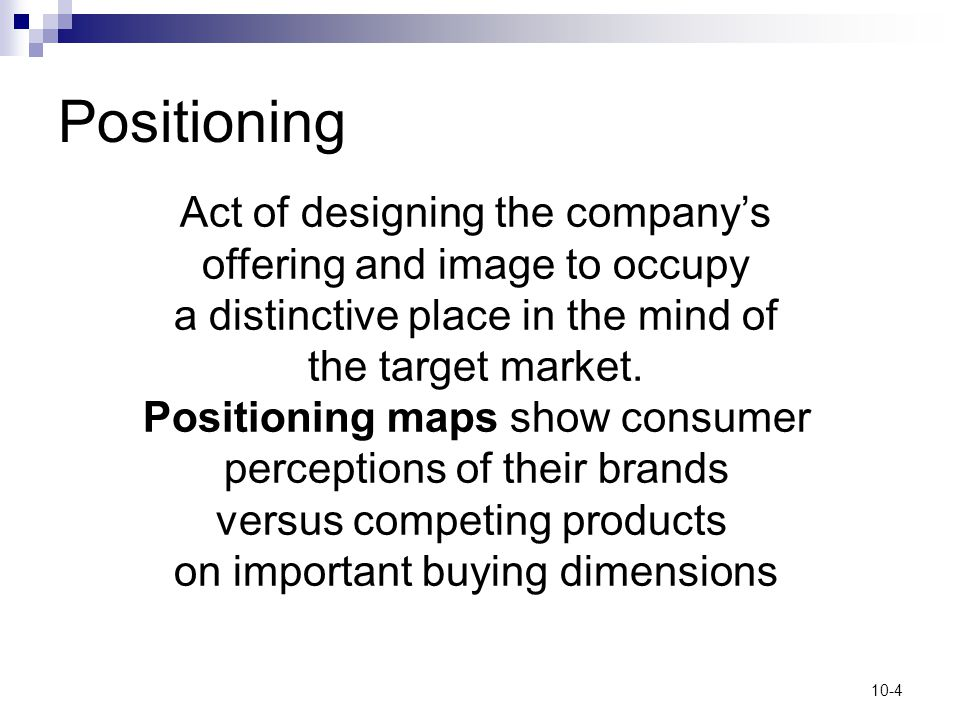 Positioning Act of designing the company's