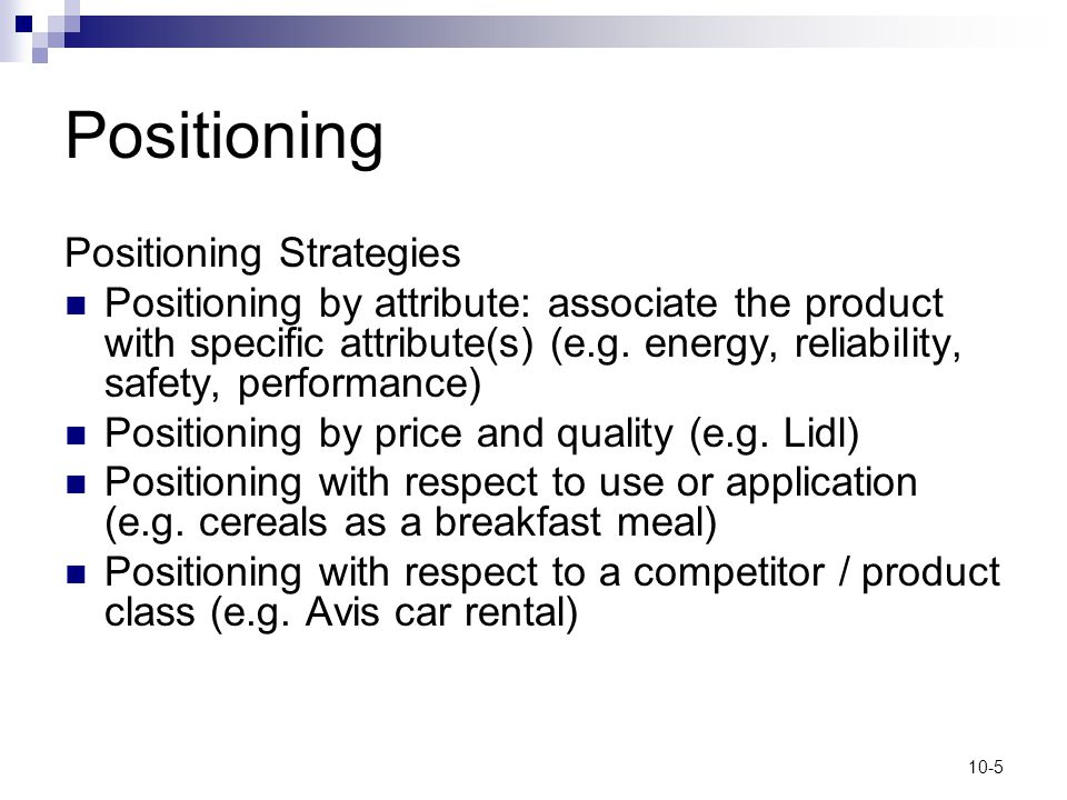 Positioning Positioning Strategies