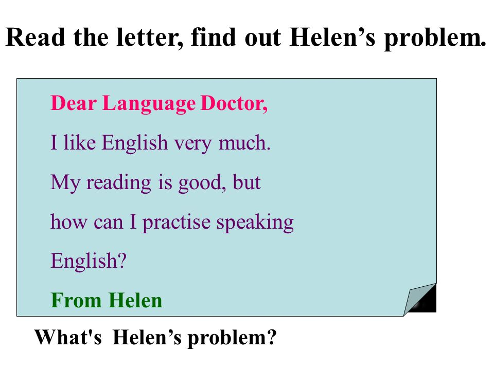 Read the letter, find out Helen's problem.