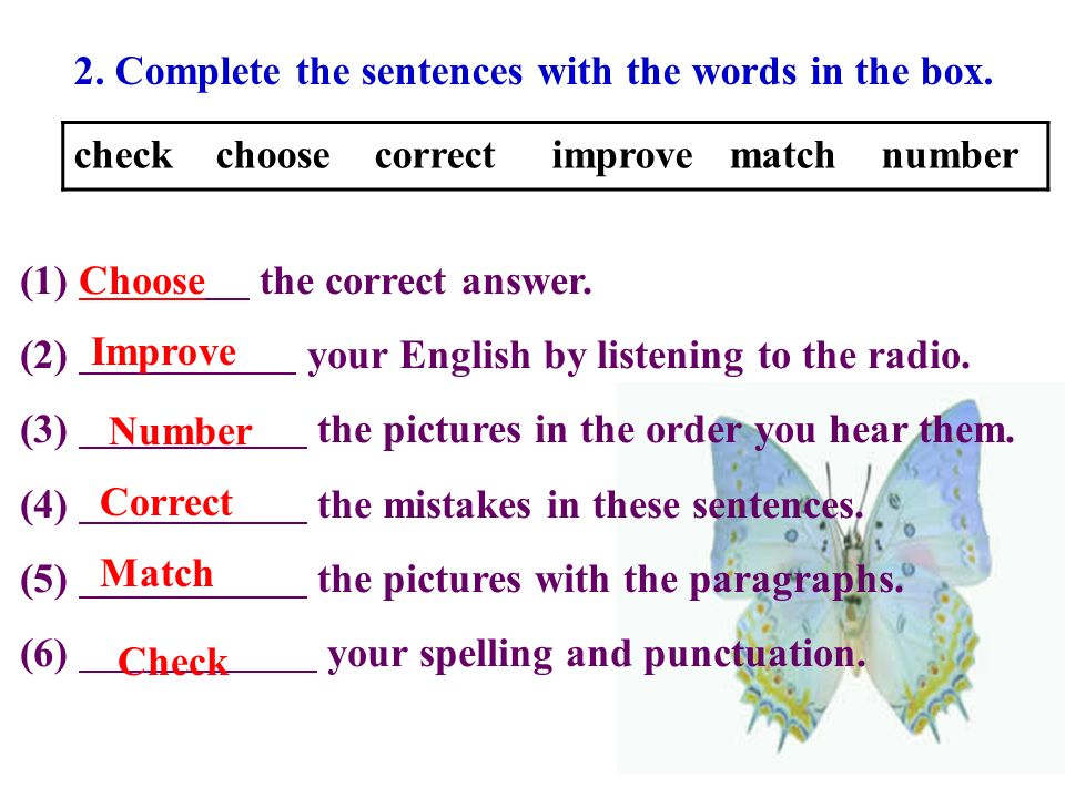 2. Complete the sentences with the words in the box.