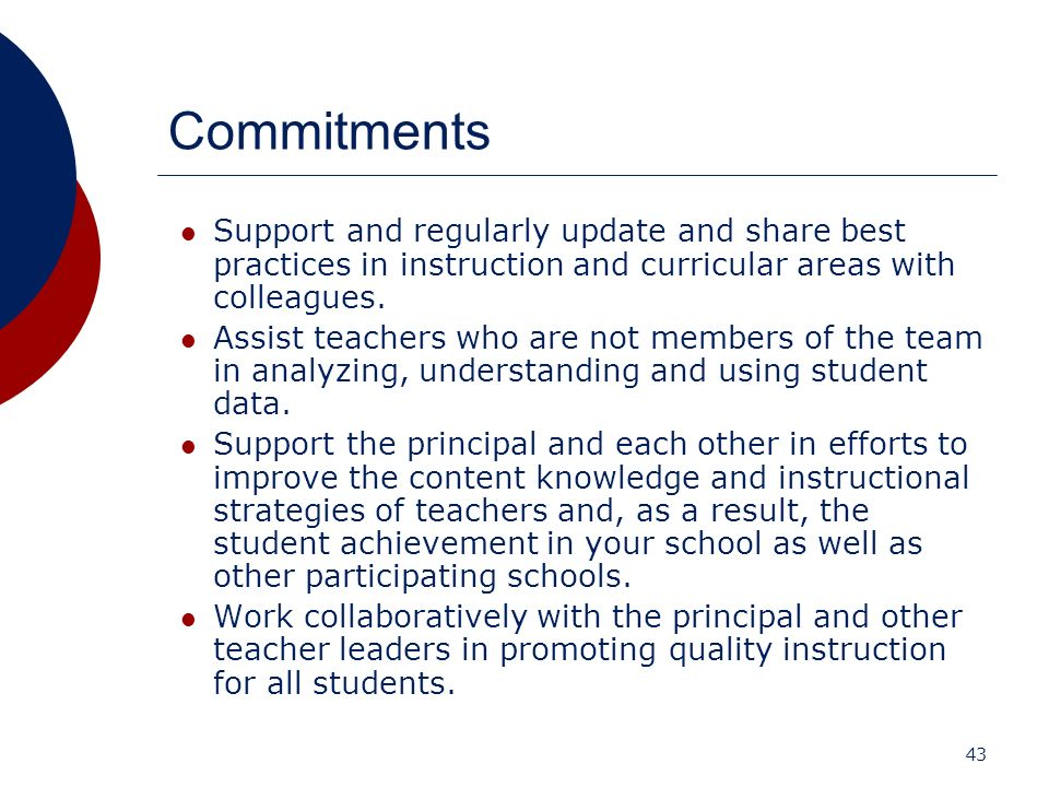 Commitments Support and regularly update and share best practices in instruction and curricular areas with colleagues.