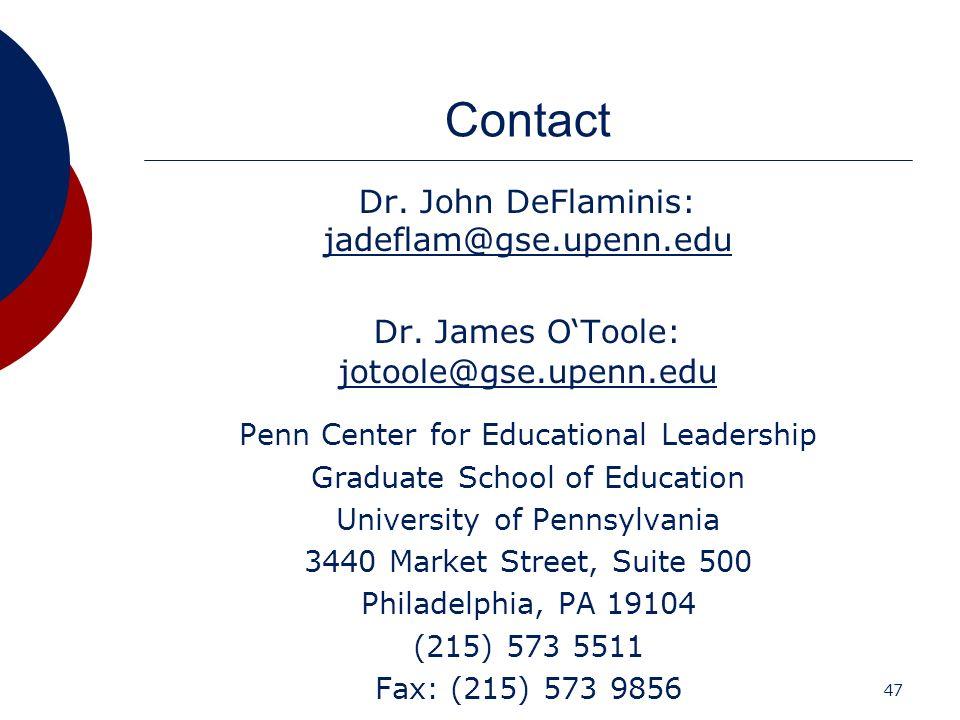 Contact Dr. John DeFlaminis: jadeflam@gse.upenn.edu
