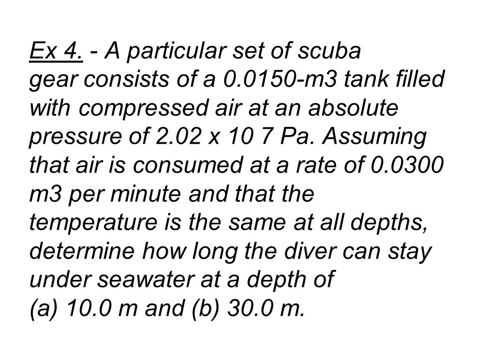 Ex 4. - A particular set of scuba gear consists of a 0