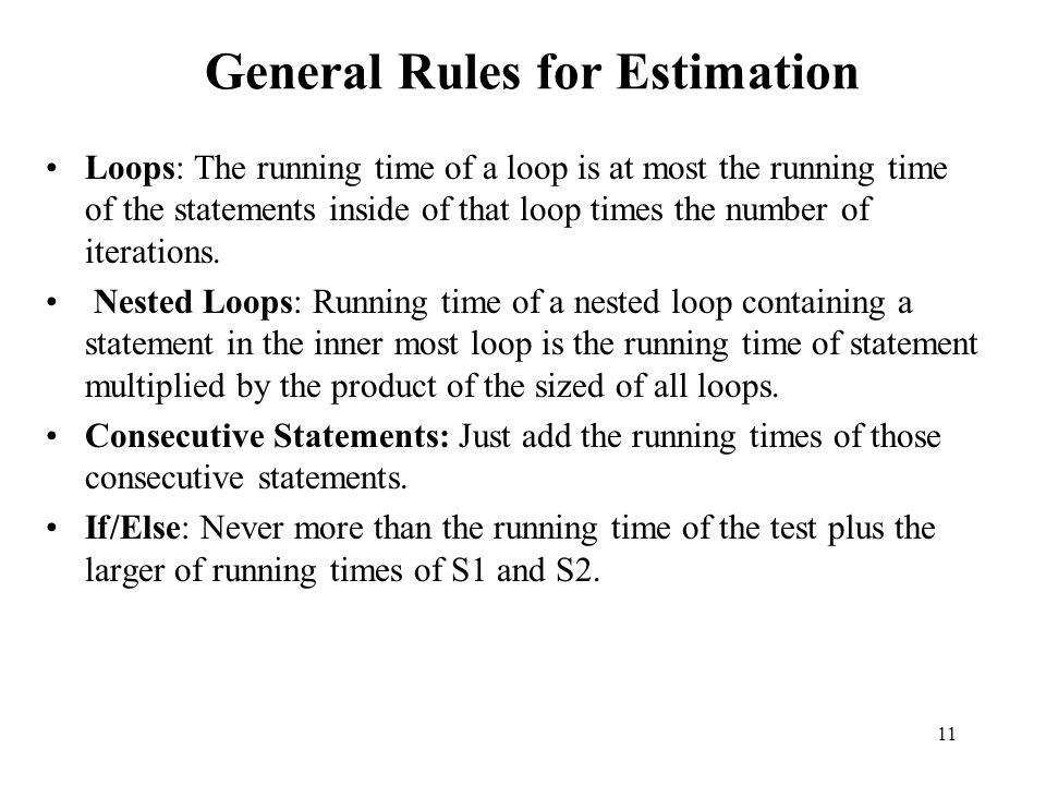General Rules for Estimation
