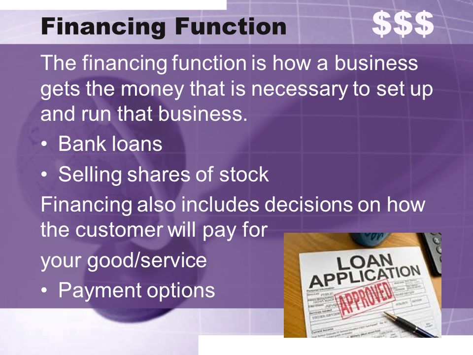Financing Function $$$