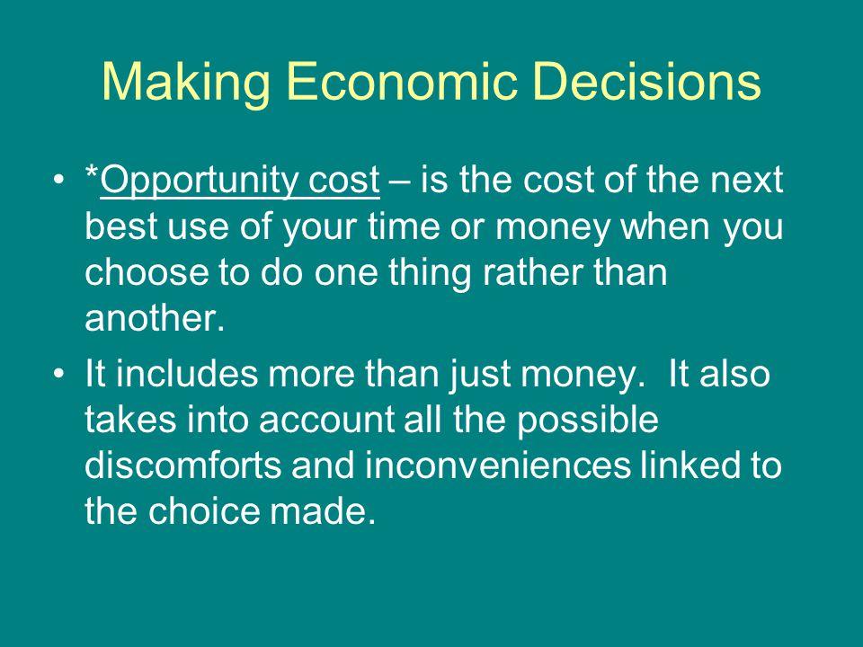 Making Economic Decisions
