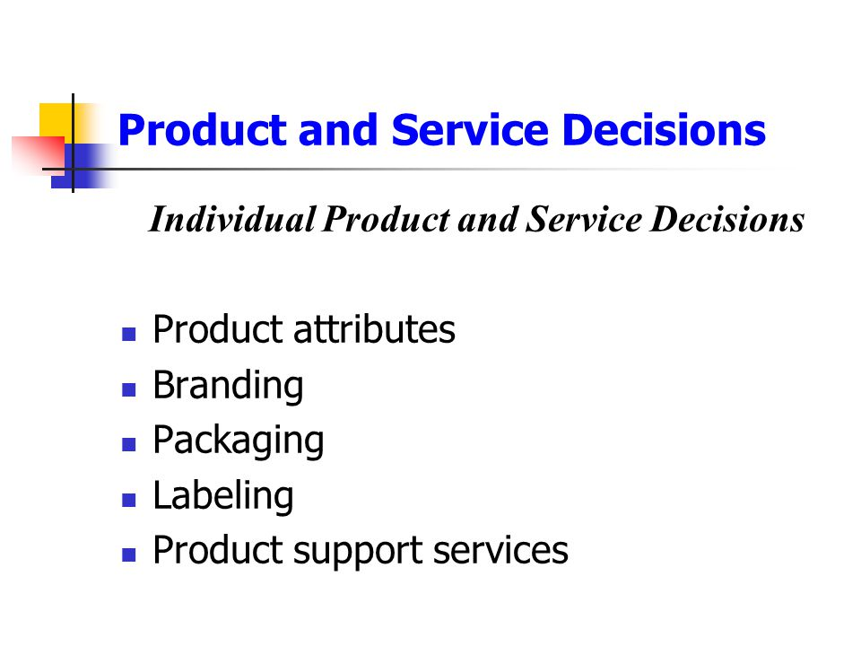 Product and Service Decisions