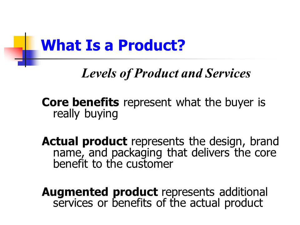 Levels of Product and Services