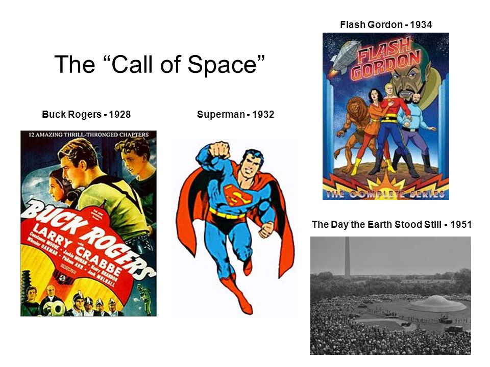The Call of Space Flash Gordon - 1934 Buck Rogers - 1928