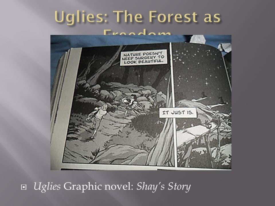 Uglies: The Forest as Freedom