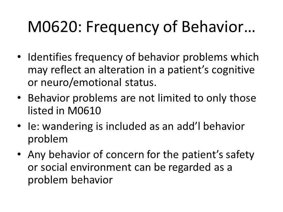 M0620: Frequency of Behavior…
