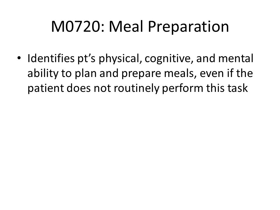 M0720: Meal Preparation