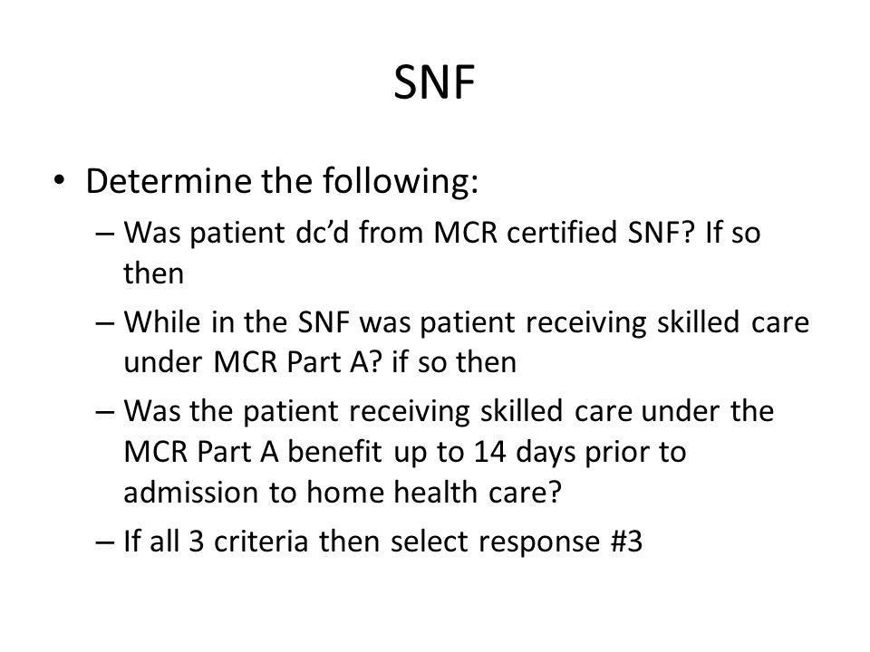 SNF Determine the following: