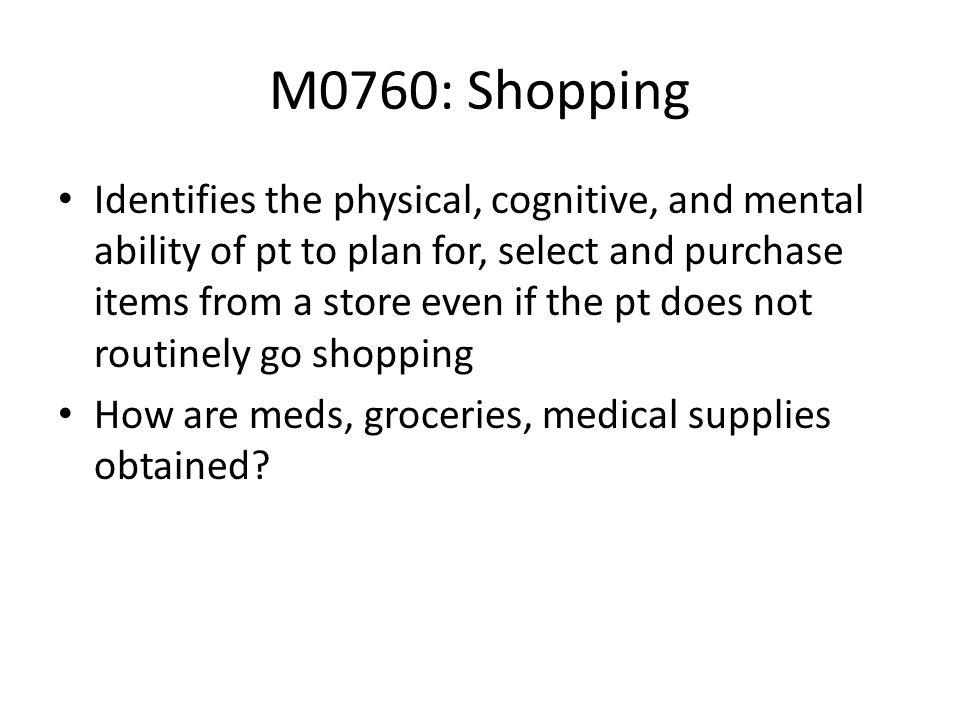 M0760: Shopping