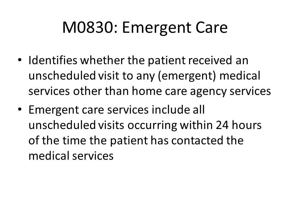 M0830: Emergent Care