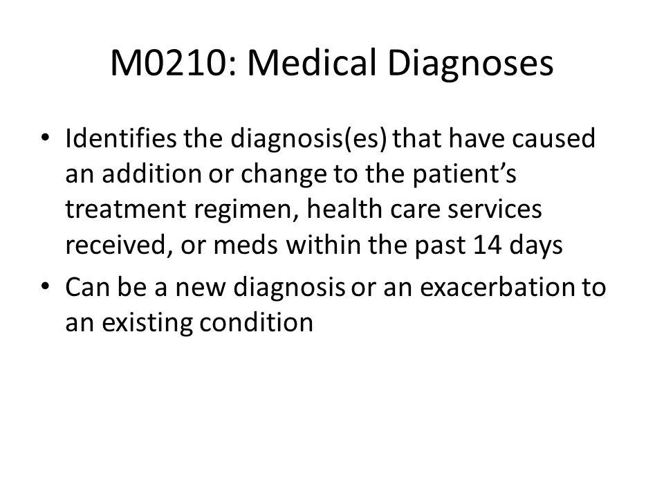 M0210: Medical Diagnoses