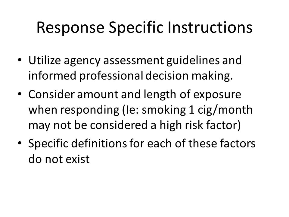Response Specific Instructions