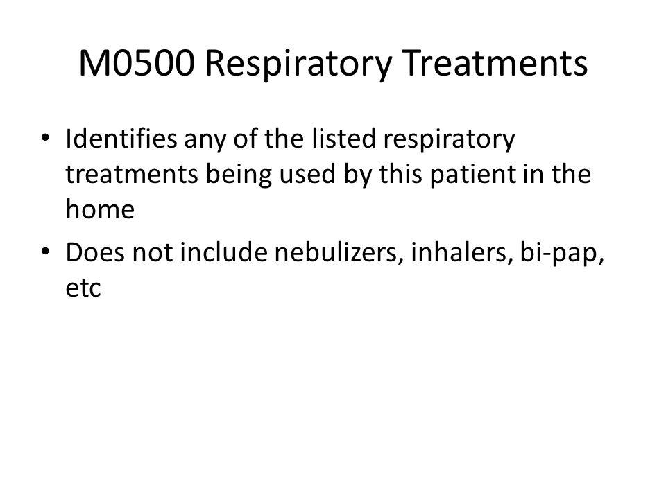 M0500 Respiratory Treatments