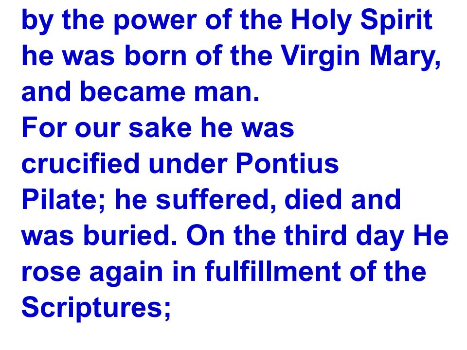 by the power of the Holy Spirit