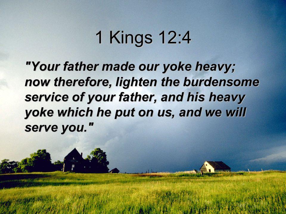 1 Kings 12:4