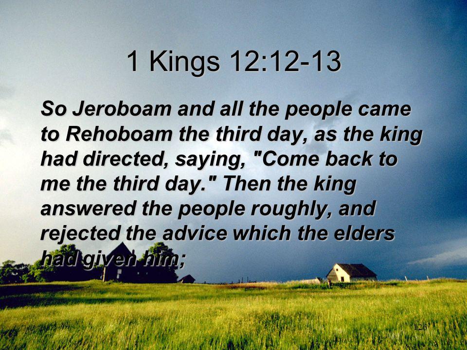 1 Kings 12:12-13
