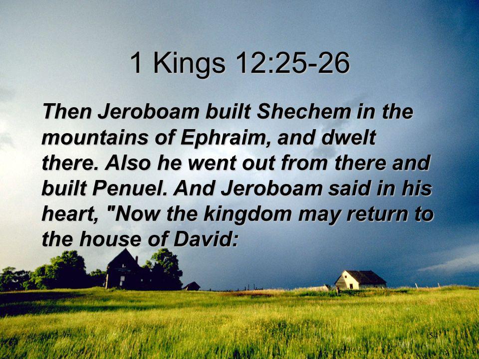 1 Kings 12:25-26