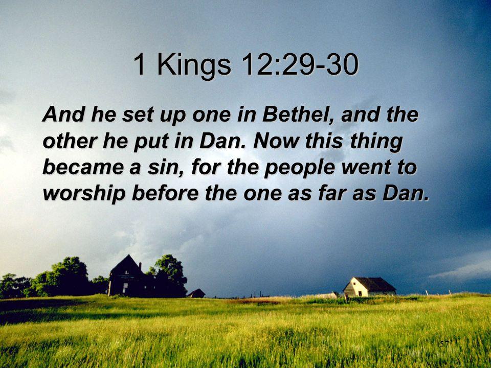 1 Kings 12:29-30