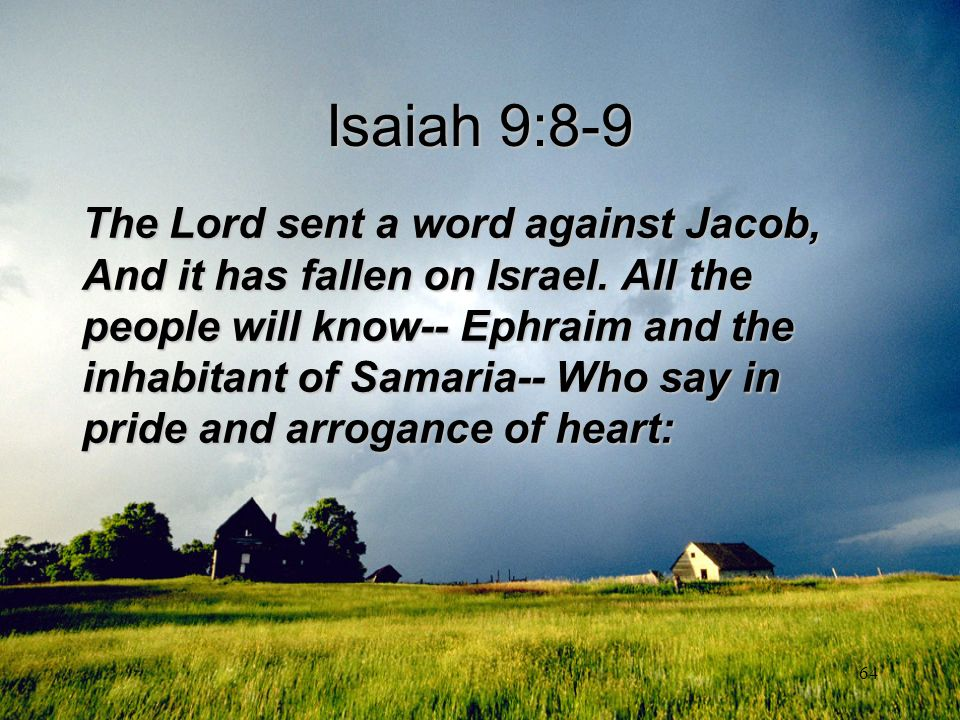 Isaiah 9:8-9
