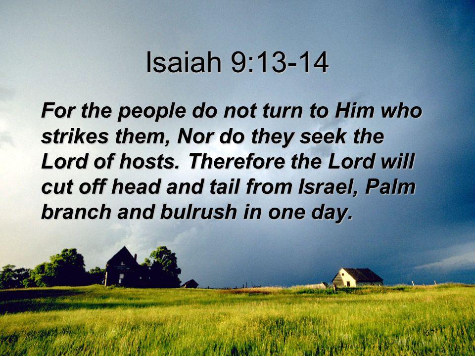 Isaiah 9:13-14