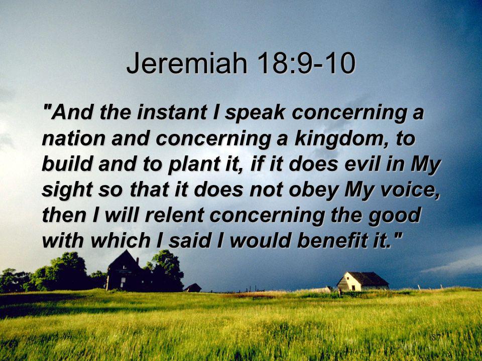 Jeremiah 18:9-10