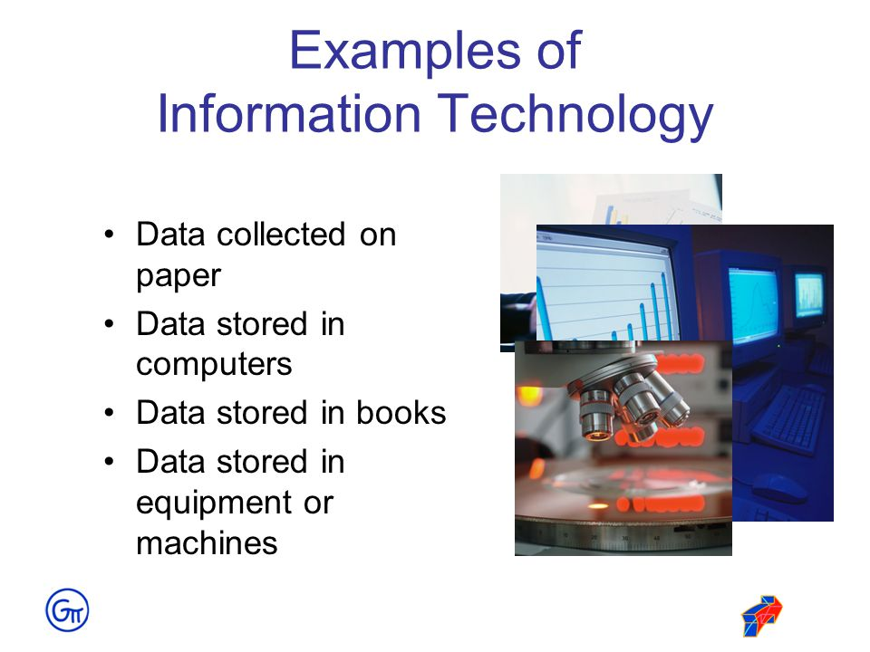 Examples of Information Technology