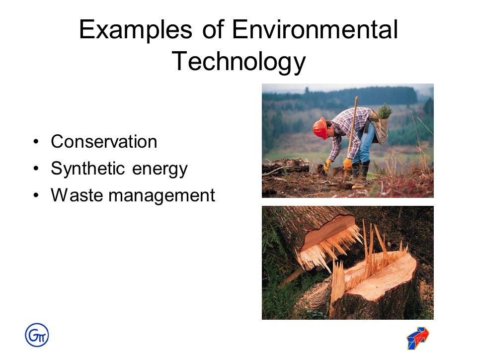 Examples of Environmental Technology