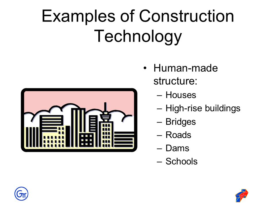Examples of Construction Technology