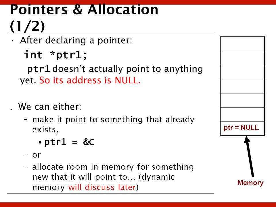 Pointers & Allocation (1/2)