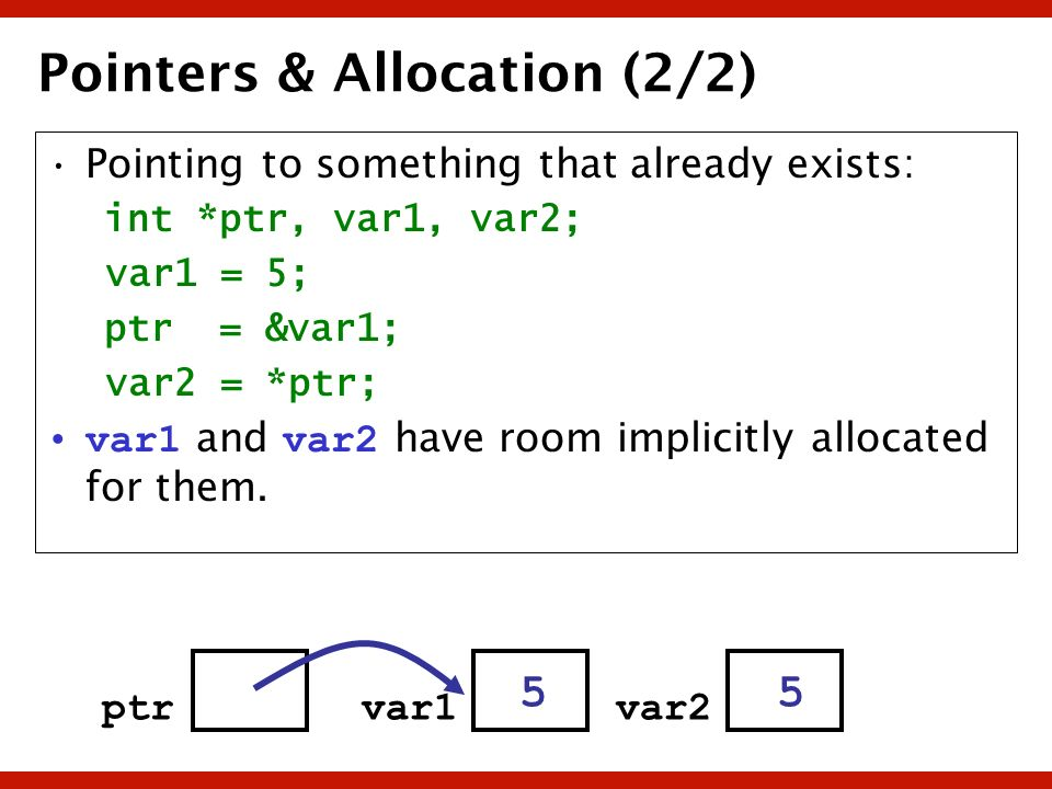 Pointers & Allocation (2/2)