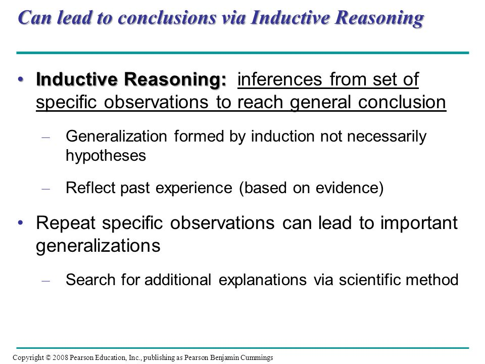 Can lead to conclusions via Inductive Reasoning