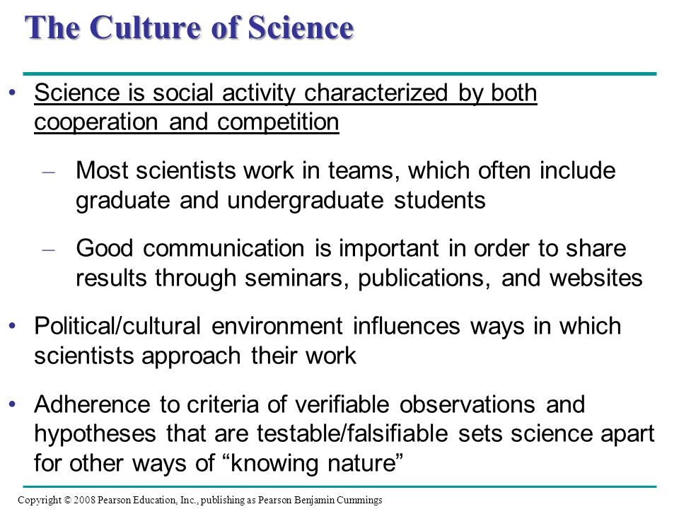 The Culture of Science Science is social activity characterized by both cooperation and competition.