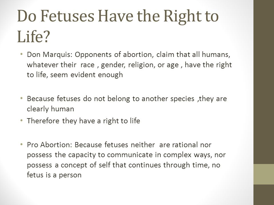 Do Fetuses Have the Right to Life