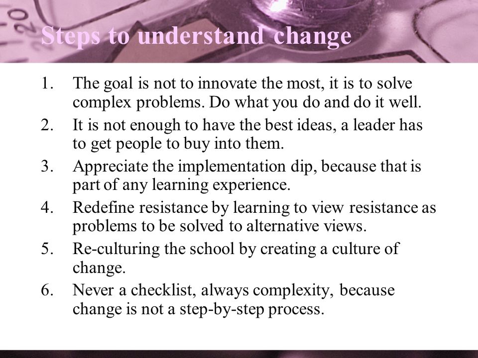 Steps to understand change